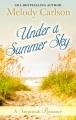 Under a summer sky [text(large print)]: a Savannah romance