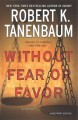 Without fear or favor [text(large print)]