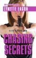 Chasing secrets [text(large print)]
