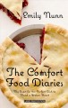 The comfort food diaries [text(large print)]: my quest for the perfect dish to mend a broken heart
