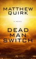 Dead man switch [text(large print)]
