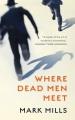 Where dead men meet [text(large print)]