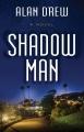 Shadow man [text(large print)]