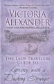 The Lady Travelers guide to larceny with a dashing stranger [text(large print)]