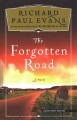 The forgotten road [text(large print)]