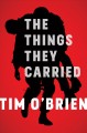 The things they carried [text(large print)]