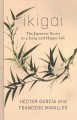 Ikigai [text(large print)]: the Japanese secret to a long and happy life