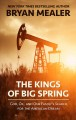 The kings of big spring [text(large print)] God, oil, and one family