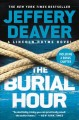 The burial hour [large type]: a Lincoln Rhyme novel