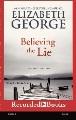 Believing the lie [sound recording(Playaway)]: an Inspector Lynley novel