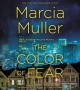 The color of fear : A Sharon McCone mystery [sound recording]