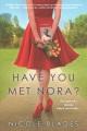Have you met Nora?