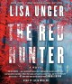 The red hunter [sound recording]: a novel
