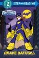 Brave Batgirl!