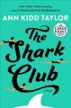 The shark club [text(large print)]