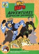 Wild Kratts : adventures on the African savannah [videorecording (DVD)]