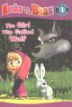 The girl who called wolf / The Girl Who Cried Wolf