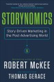Storynomics : story-driven marketing in the post-advertising world