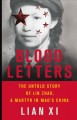 Blood letters : the untold story of Lin Zhao, a martyr in Mao