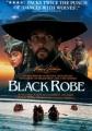 Black robe [videorecording (DVD)]