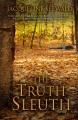 The truth sleuth : a Kim Reynolds mystery