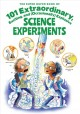 The super duper book of 101 extraordinary, exciting, and (occasionally) explosive science experiments