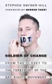 Soldier of change : from the closet to the forefront of the gay rights movement