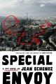 Special envoy : a spy novel