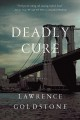 Deadly cure : a novel