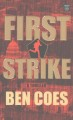 First strike [text(large print)]