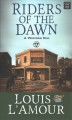 Riders of the dawn : a western duo [text(large print)]