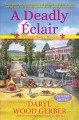 A deadly éclair : a French bistro mystery
