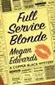 Full service blonde : a copper black mystery