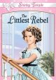The littlest Rebel [videorecording (DVD)]