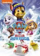 Paw Patrol [videorecording (DVD)]: the great snow rescue