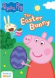 Peppa pig. The Easter bunny [videorecording (DVD)]