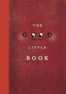 The good little book /