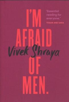 I'm Afraid of Men