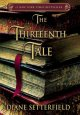 The Thirteenth Tale by Diane Settefield