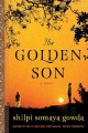 The Golden Son by Shilpi Somaya