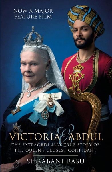 Victoria and Abdul: The True Story of the Queen's Closest Confidante book jacket