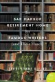 Bar Harbor retirement home for famous writers (and their muses) : a novel
