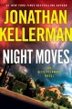 Night moves : an Alex Delaware novel