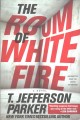 The room of white fire : a novel