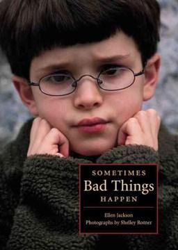 Sometimes bad things happen