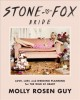 Stone fox bride : love, lust, and wedding planning for the wild at heart