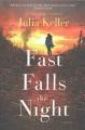 Fast falls the night