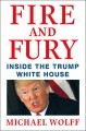 Fire and fury : inside the Trump white house