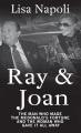 Ray & Joan : the man who made the McDonald