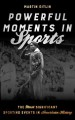 Powerful moments in sports : the most significant sporting events in American history